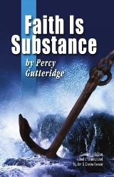 Cover of Faith Is Substance (Centennial Edition)