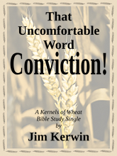 The cover of the e-book 'That Uncomfortable Word -- Conviction!,' by Jim Kerwin.