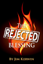 The cover of the book 'The Rejected Blessing,' by Jim Kerwin.